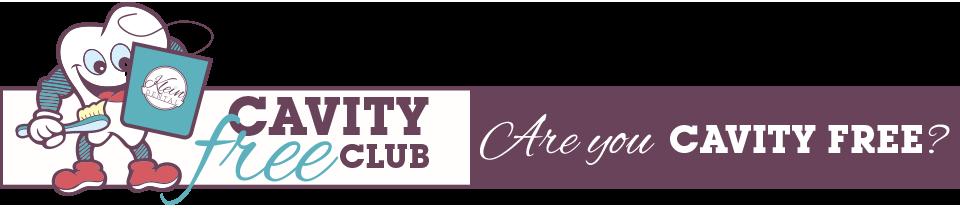Cavity Free Club - Are You Cavity Free?